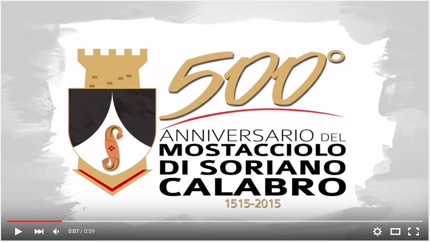 Spot 500° Anniversario del Mostacciolo di Soriano Calabro